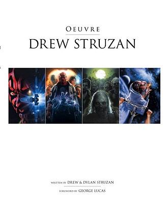 Drew Struzan By Struzan, Drew (ILT)/ Lucas, George (INT)/ Struzan, Dylan