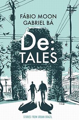 De:tales By Moon, Fabio (CON)/ Ba, Gabriel (CON)